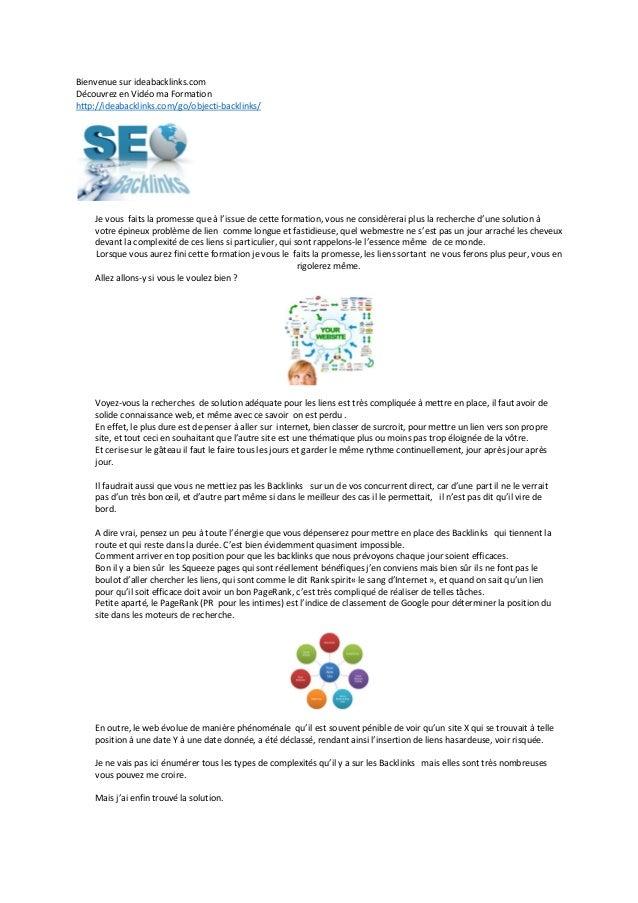 Bienvenue sur ideabacklinks.com Découvrez en Vidéo ma Formation http://ideabacklinks.com/go/objecti-backlinks/ Je vous fai...