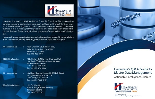 Master Data Management www.hexaware.com Hexaware Technologies. All rights reserved. Hexaware's Q & A Guide to Actionable I...