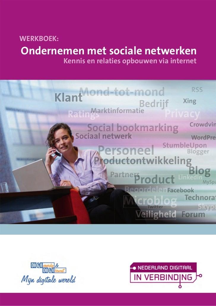 WERKBOEK:Ondernemen met sociale netwerken            Kennis en relaties opbouwen via internet