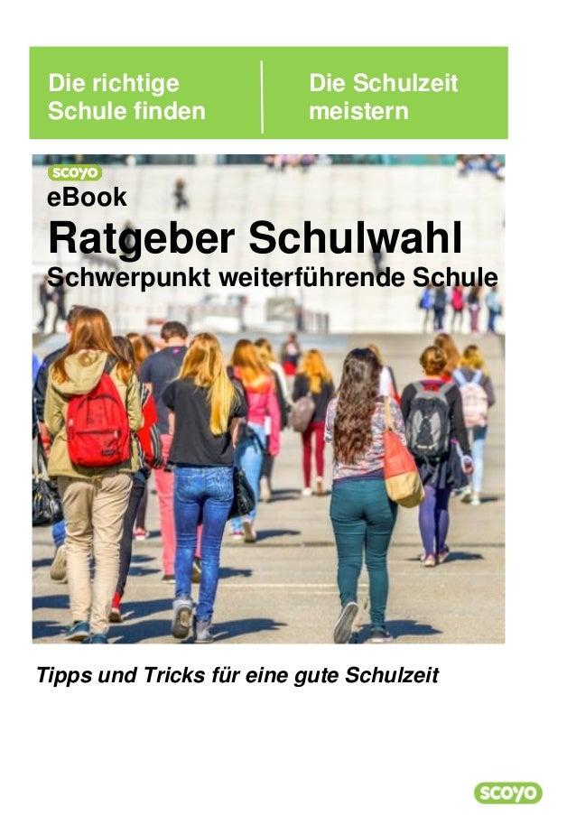 Die richtige Die Schulzeit Schule finden meistern Tipps und Tricks für eine gute Schulzeit eBook Ratgeber Schulwahl Schwer...