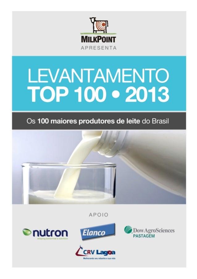 Resumo• Os 100 maiores produtores em 2012 produziram, em média, 5% a mais do que os 100 maiores de2011, maior taxa de cres...