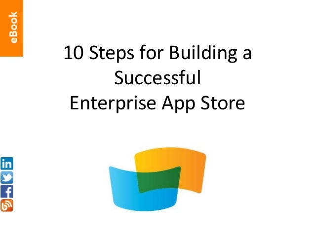 eBook: 10 Steps for Building a Successful Enterprise App Store