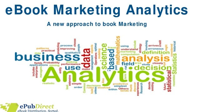 eBook Marketing Analytics A new approach to book Marketing