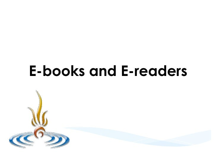 E-books and E-readers               Presented by   Virtual Options Coaching & Training