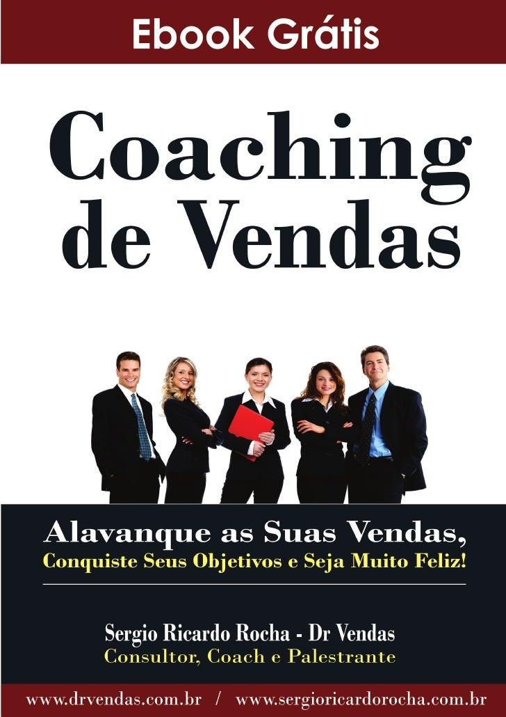 COACHINGO QUE É COACHING?Melhor metodologia para potencializar a conquista             de grandesresultados pessoais e pro...