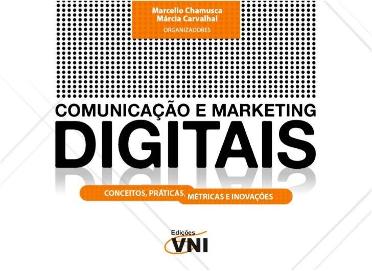E-Book Comunicação e Marketing Digitais: Conceitos, Práticas, Métricas e Inovações