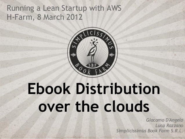 Ebook Distribution Over the Clouds: AWS