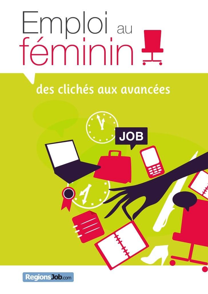 Emploi auféminin des clichés aux avancées               JOB