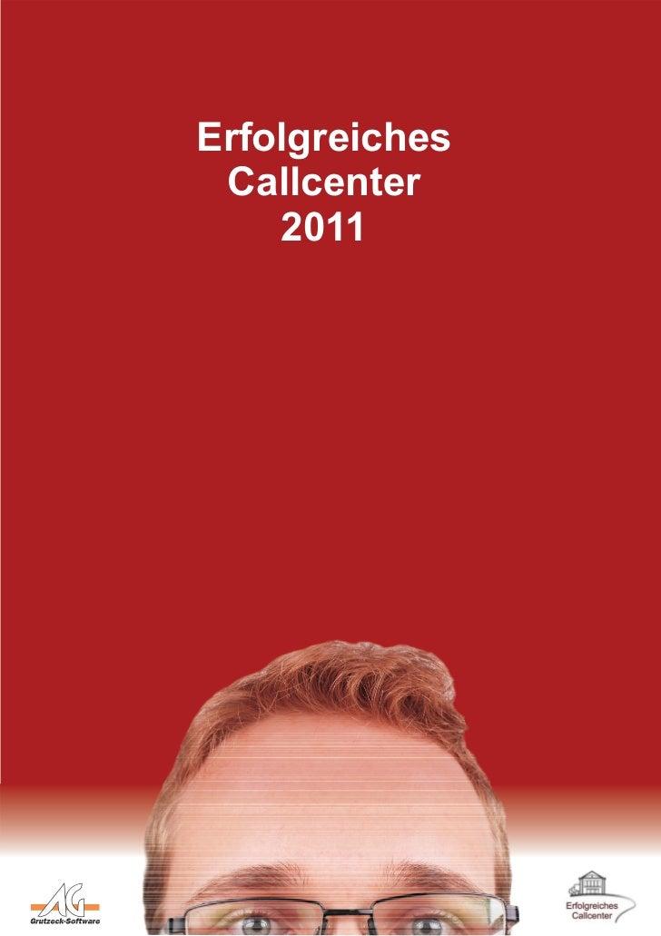 Erfolgreiches Callcenter    2011   Ein.Blicke  Durch.Blicke   Aus.Blicke