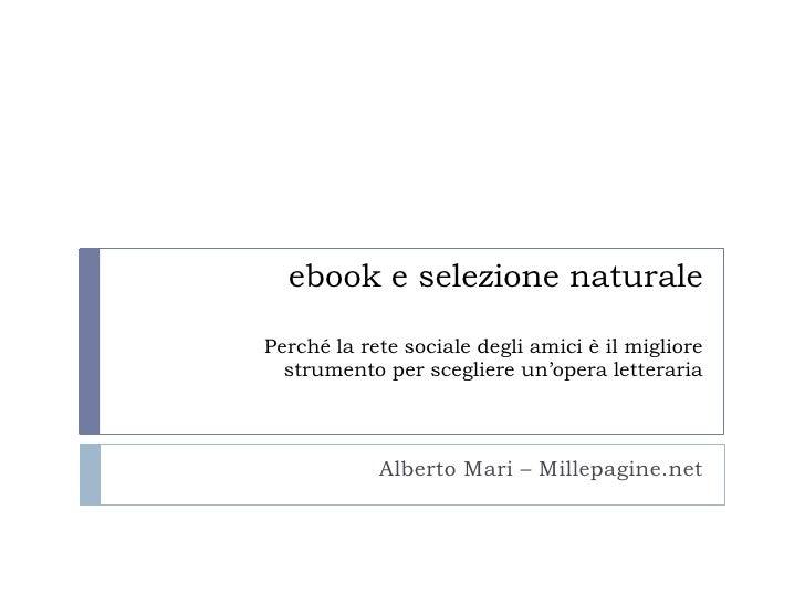 ebook e selezione naturalePerché la rete sociale degli amici è il migliore strumento per scegliere un'opera letteraria<br ...
