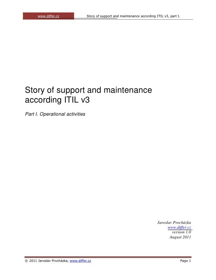 www.differ.cz                 Story of support and maintenance according ITIL v3, part I.Story of support and maintenancea...