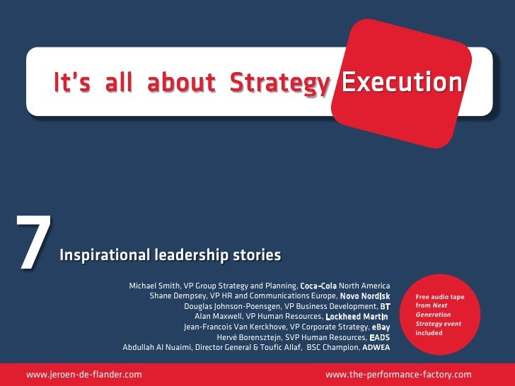 It's all about Strategy Execution7      Inspirational leadership stories                     Michael Smith, VP Group Strat...