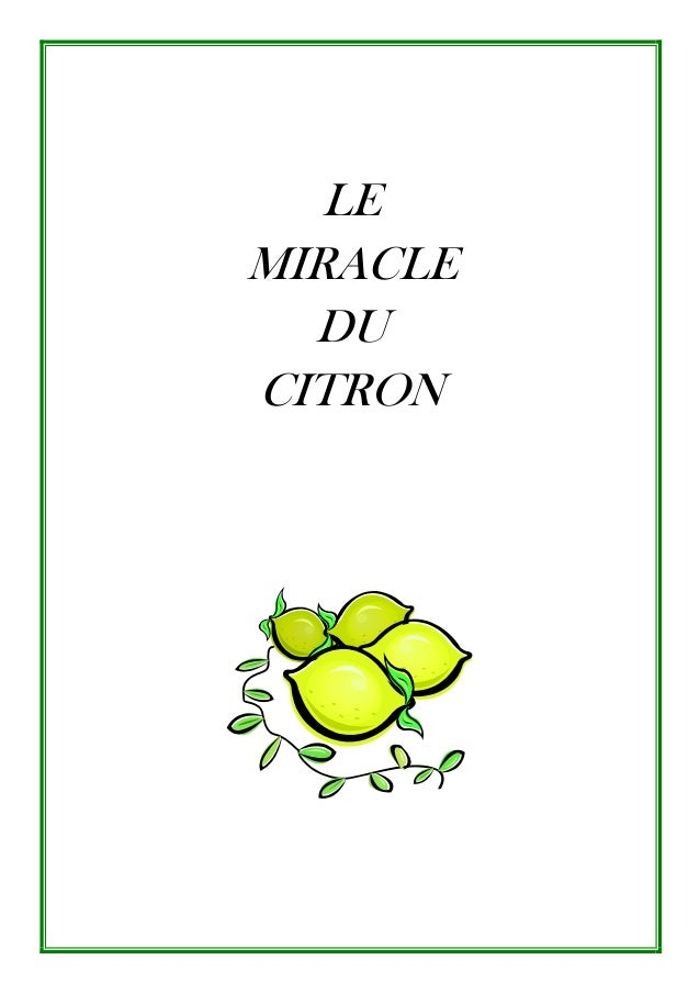 LE MIRACLE DU CITRON