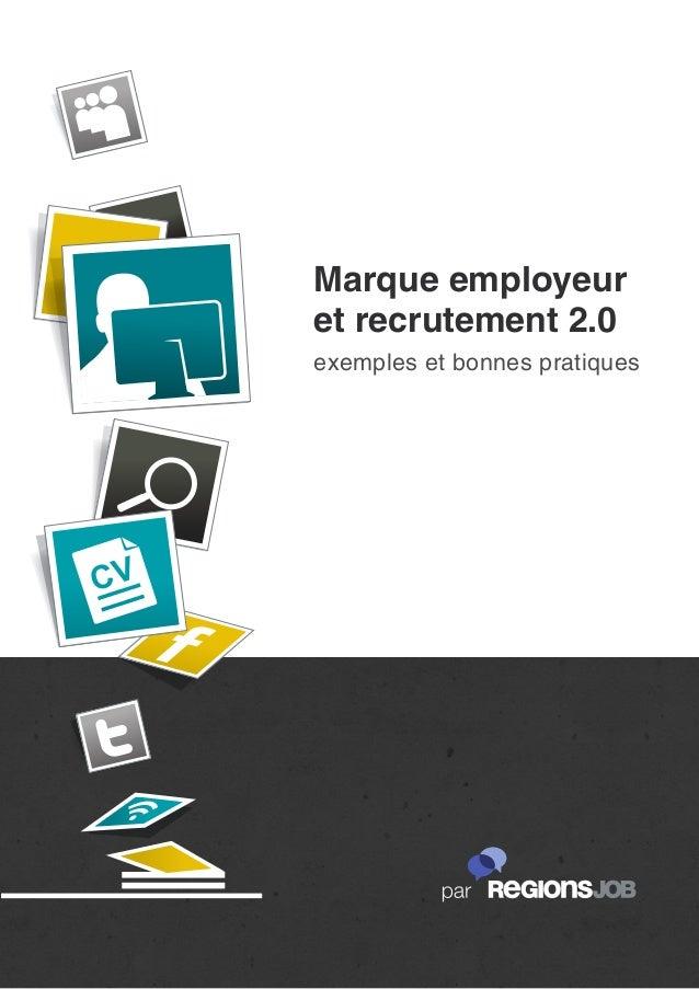 Marque employeuret recrutement 2.0exemples et bonnes pratiques