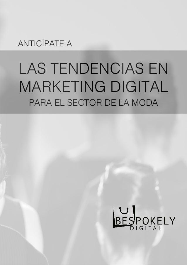 Tendencias de marketing digital para el sector de la moda