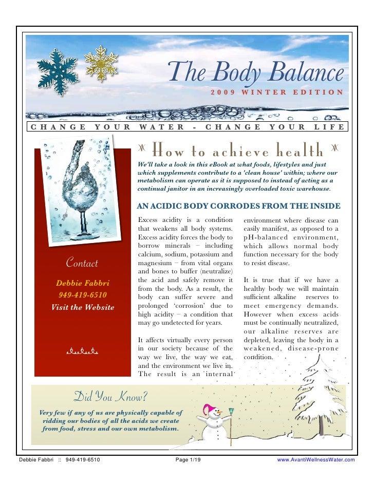 The Body Balance 2009 WINTER EDITION        C H A N G E            Y O U R      W A T E R         -     C H A N G E       ...