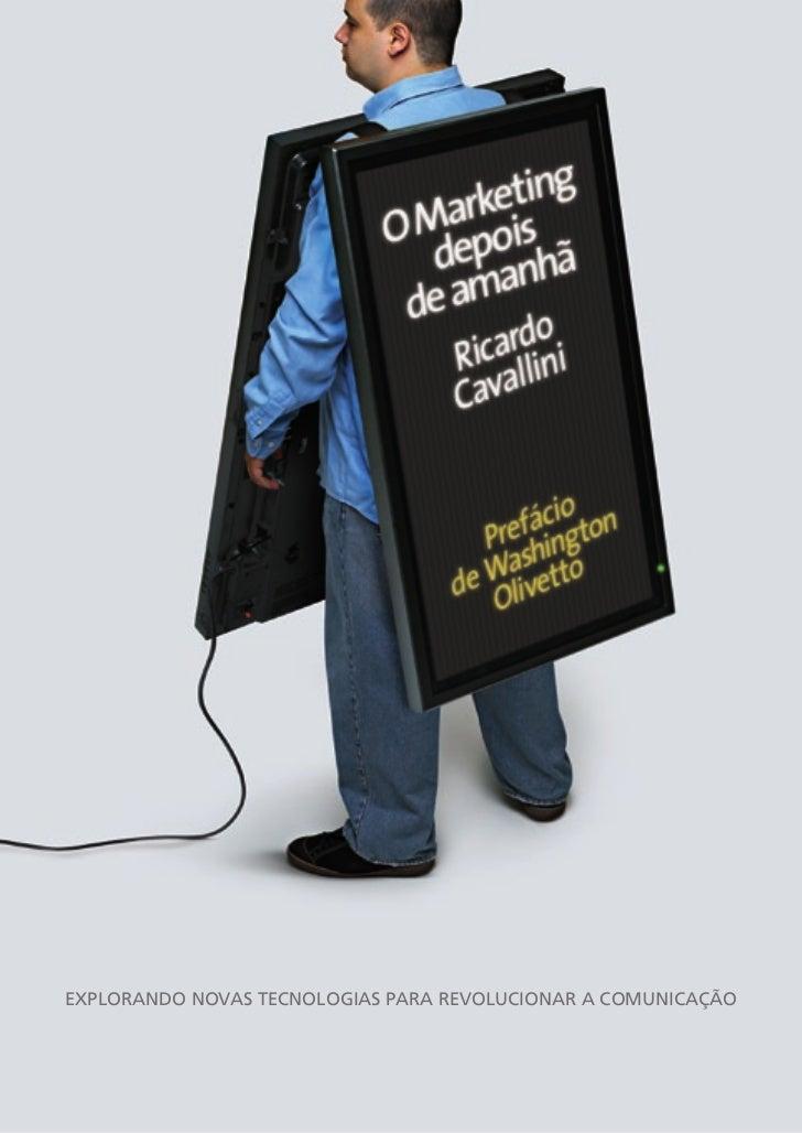 E-Book O Marketing Depois de Amanhã: Explorando Novas Tecnologias para Revolucionar a Comunicação