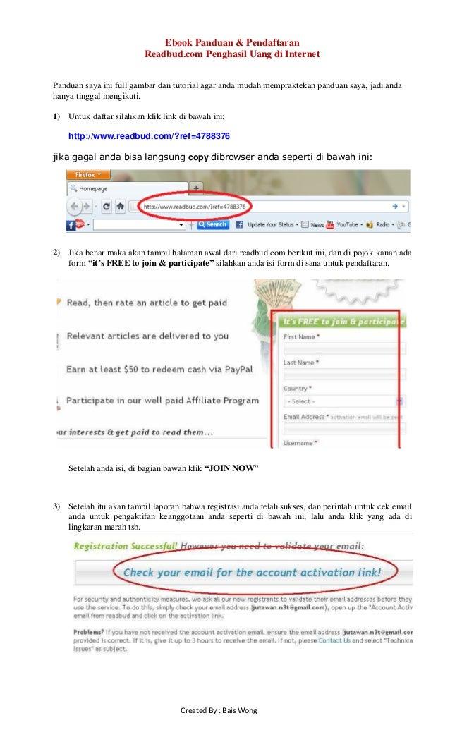 Created By : Bais Wong Ebook Panduan & Pendaftaran Readbud.com Penghasil Uang di Internet Panduan saya ini full gambar dan...