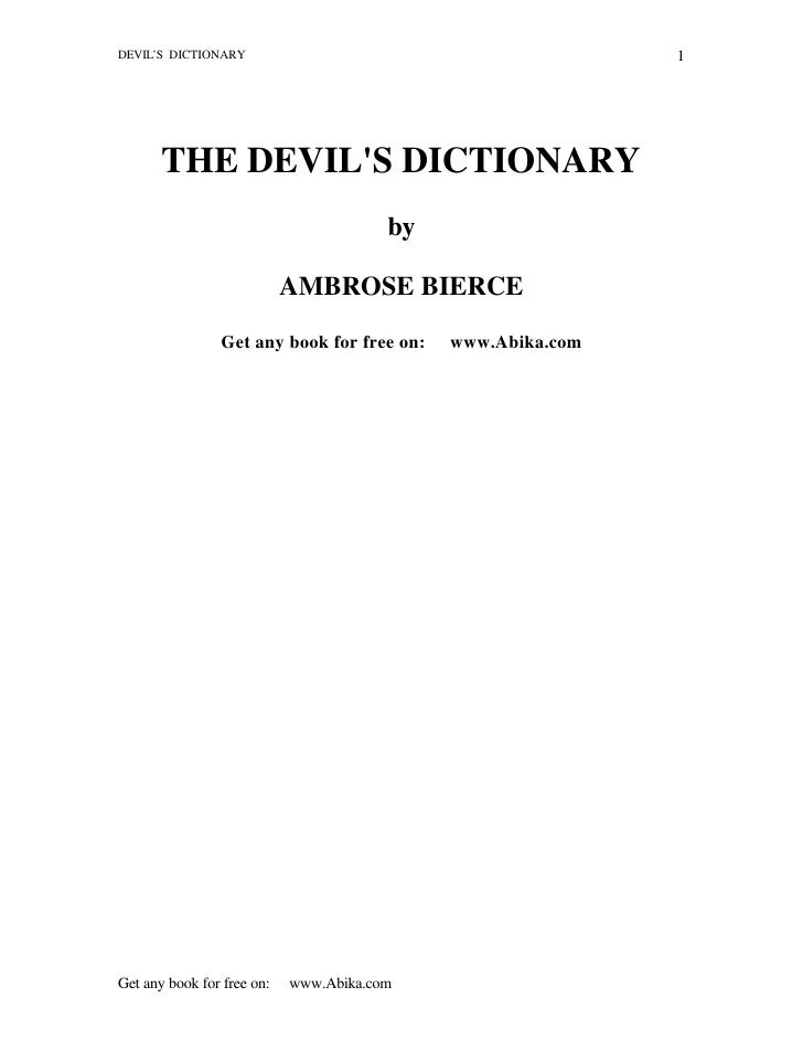 DEVIL'S DICTIONARY                                           1            THE DEVIL'S DICTIONARY                          ...