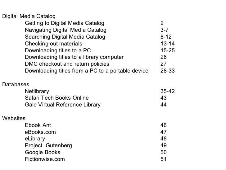 Digital Media Catalog Getting to Digital Media Catalog 2 Navigating Digital Media Catalog 3-7 Searching Digital Media Cata...