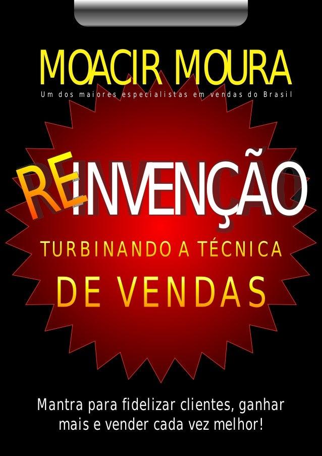 Moacir Moura - Reinvenção - Ferramentas para turbinar sua equipe de vendas