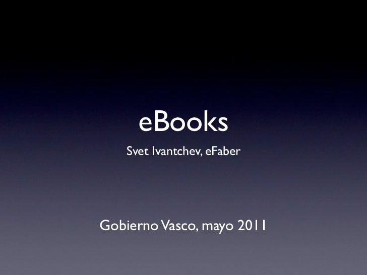 eBooks    Svet Ivantchev, eFaberGobierno Vasco, mayo 2011