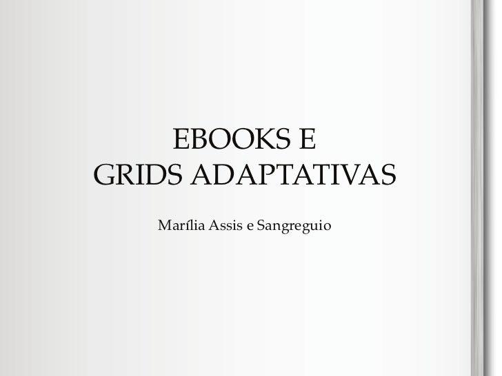 EBOOKS EGRIDS ADAPTATIVAS   Marília Assis e Sangreguio