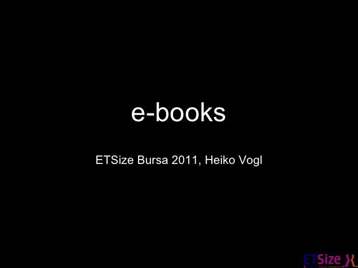 e-books ETSize Bursa 2011, Heiko Vogl