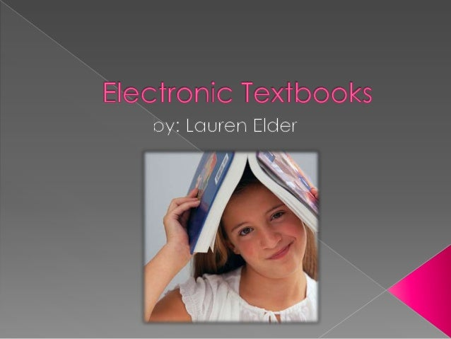  There are several websites that offer  electronic textbooks: eCampus offers a wide variety of  electronic textbooks at ...