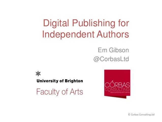 Digital Publishing (ebooks) for Independent Authors