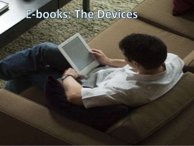 E-books: The Devices