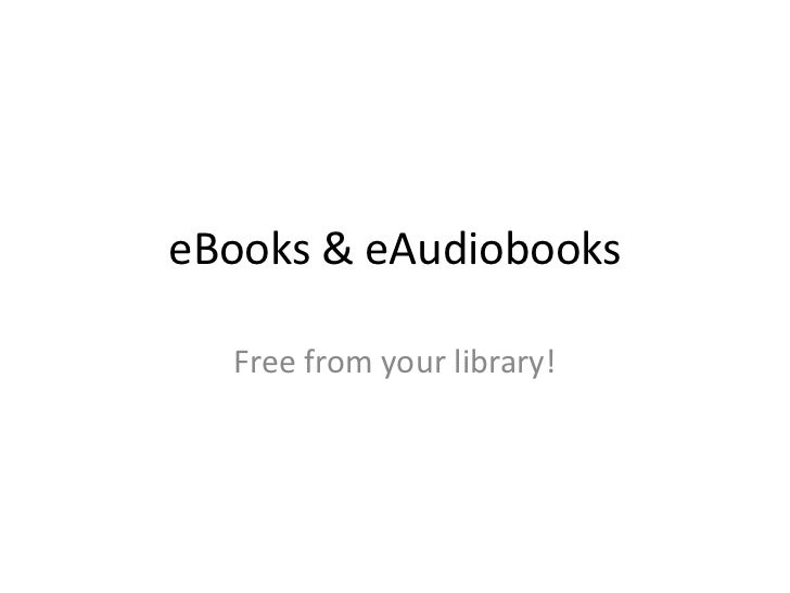 eBooks & eAudiobooks  Free from your library!