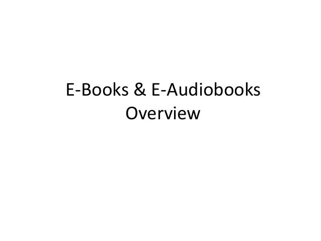 E-Books & E-Audiobooks  Overview
