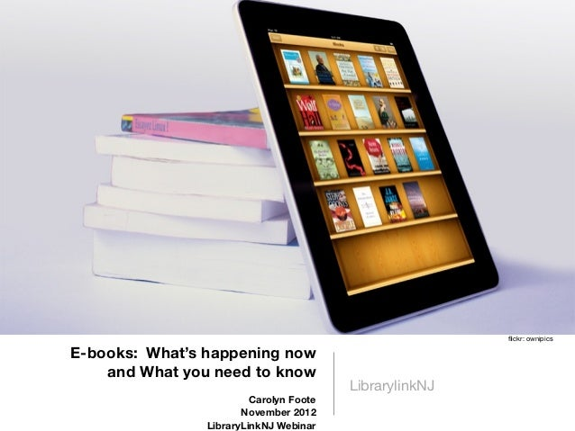 flickr: ownipicsE-books: What's happening now    and What you need to know                                         Libraryl...