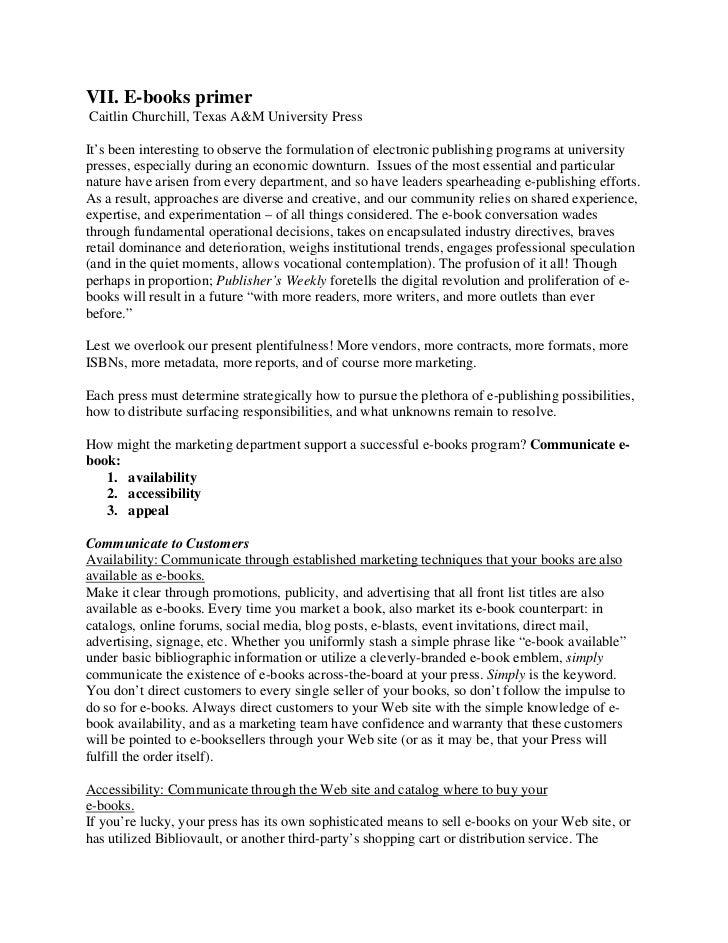 VII. E-books primerCaitlin Churchill, Texas A&M University PressIt's been interesting to observe the formulation of electr...