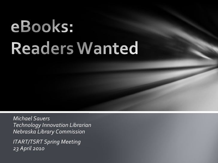 eBooks: Readers Wanted (slides only)