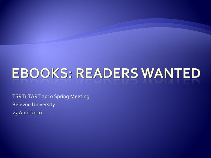 eBooks: Readers Wanted (intro slides)