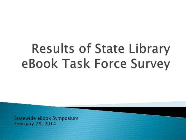 Statewide eBook Symposium February 28, 2014