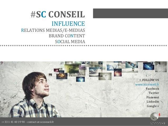 :+ 33 1 41 40 19 90 - contact-at-scconseil.fr  # FOLLOW US  www.scconseil.fr  Facebook  Twitter  Pinterest  Linkedin  Goog...
