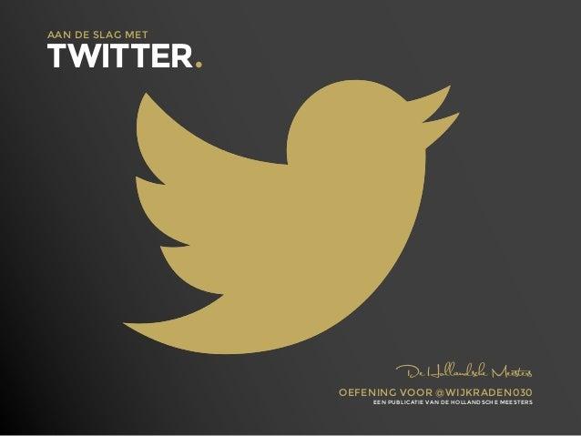 Ebook twitter voor @wijkraden 030