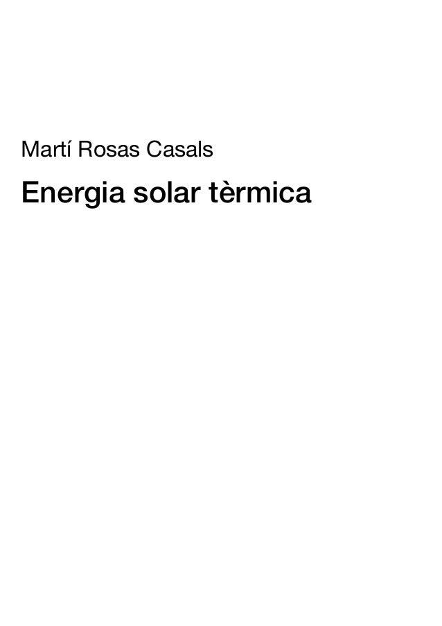 Martí Rosas Casals Energia solar tèrmica