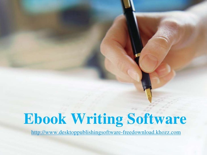 Ebook Writing Software http://www.desktoppublishingsoftware-freedownload.khozz.com