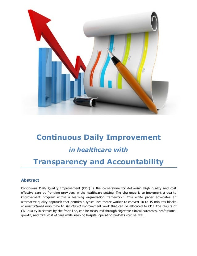 Continuous Daily Improvement in healthcare with Transparency and Accountability Abstract Continuous Daily Quality Improvem...