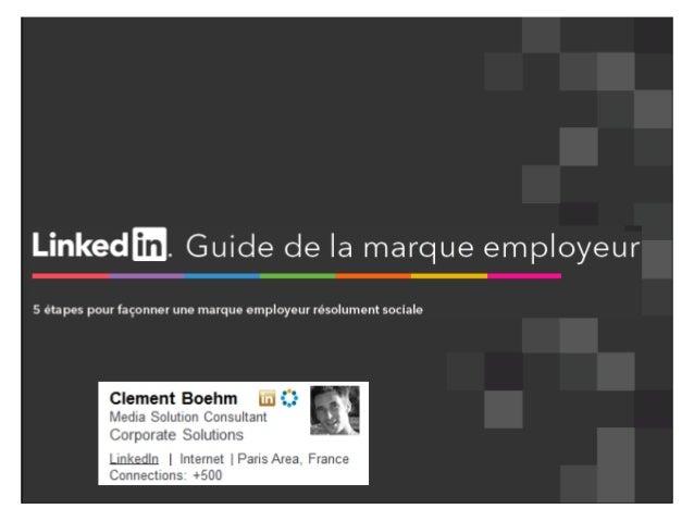 LinkedIn Présentation Marque Employeur