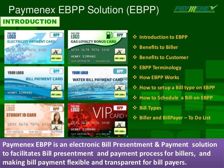 Paymenex EBPP Solution (EBPP)INTRODUCTION                                          Introduction to EBPP                  ...