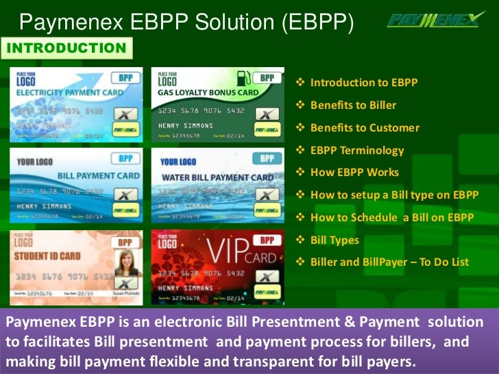 Paymenex Bill Presentment and Payment System