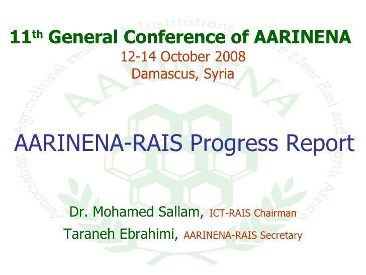 AARINENA-RAIS Progress Report,Mrs.T.Ebrahimi