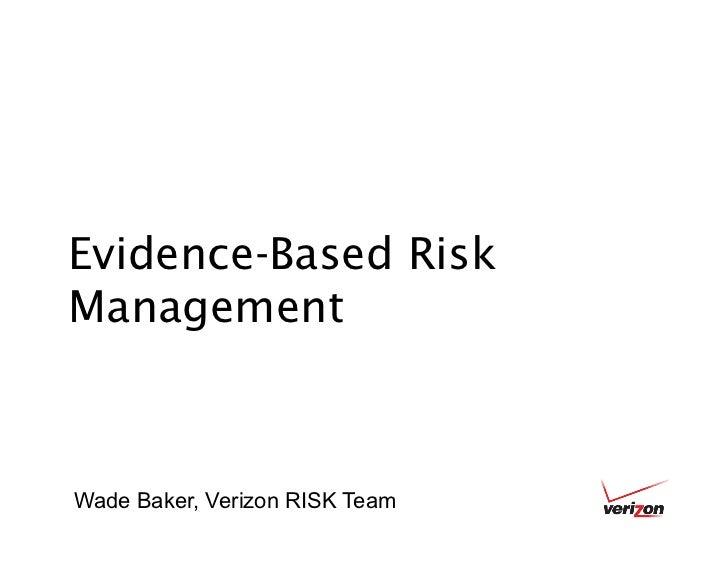 Evidence-Based Risk Management