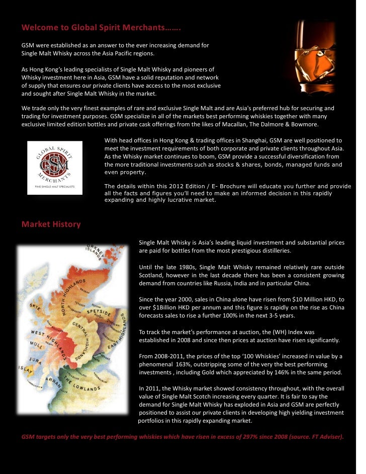 Welcome to Global Spirit Merchants…….GSM were established as an answer to the ever increasing demand forSingle Malt Whisky...
