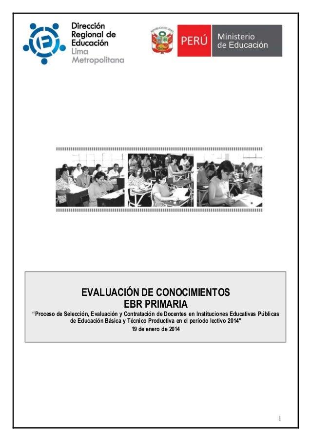 EXAMEN DE CONTRATO DOCENTE EBR primaria 2014